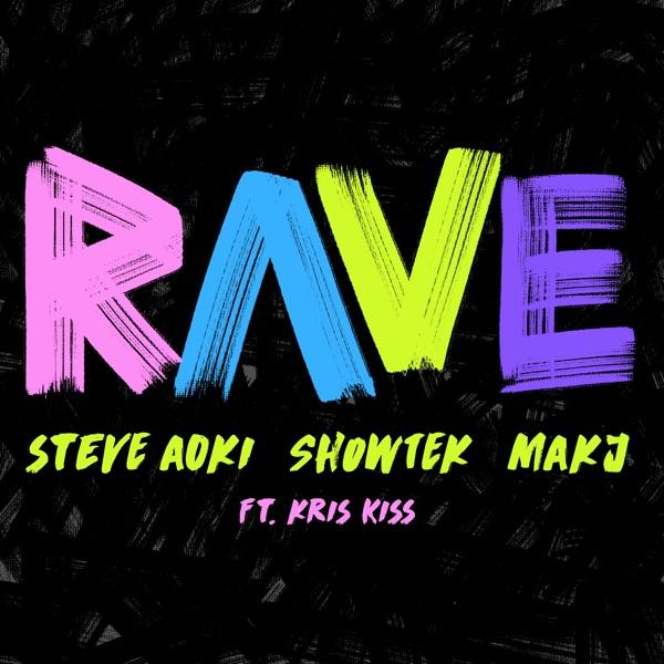 Rave (feat. Kris Kiss) - Single