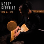 Meddy Gerville - Mon Maloya