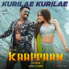 Kurilae Kurilae From Kaappaan - Harris Jayaraj, Javed Ali & Darshana KT mp3