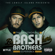 The Unauthorized Bash Brothers Experience - The Unauthorized Bash Brothers Experience
