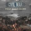 Civil War - Dead Man's Glory Grafik