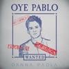 Oye Pablo - Single