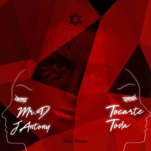 MR. D & J Antony - Tocarte Toda
