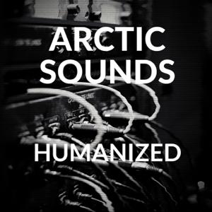 Arctic Sounds - Humanized