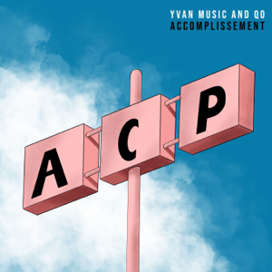 Yvan Music and Qo - Accomplissement