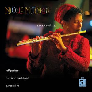 Nicole Mitchell - Awakening