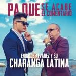 Enrique Álvarez y su Charanga Latina - Me están mirando