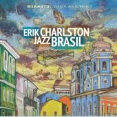 Erik Charlston JazzBrasil - Aquela Coisa