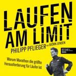 Laufen am Limit (Warum Marathon die größte Herausforderung für Läufer ist)