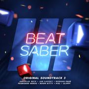 Beat Saber (Original Game Soundtrack) Vol. III - EP - Various Artists - Various Artists