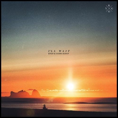 Kygo & Sasha Sloan – I'll Wait [iTunes Plus AAC M4A]