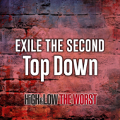 Top Down-EXILE THE SECOND