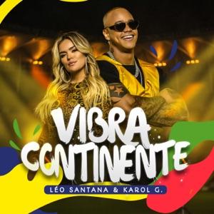 Léo Santana & KAROL G - Vibra Continente