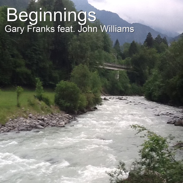 Beginnings (feat. John Williams) - Single