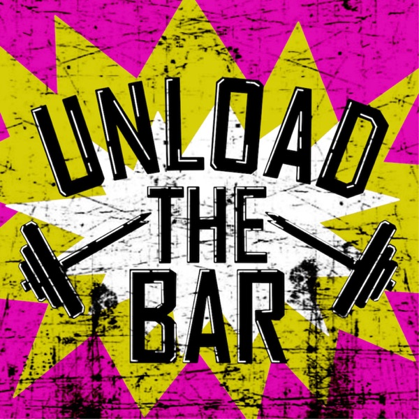 Unload The Bar - Fitness Journey Stories and Having Fun with My Fitness Buddies