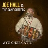 Joe Hall & the Cane Cutters - La Pistache a T'ante Nana