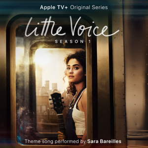 "Sara Bareilles - Little Voice (From the Apple TV+ Original Series ""Little Voice"")"