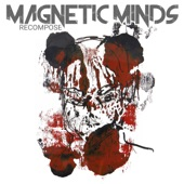 Magnetic Minds - It's Gonna Hurt