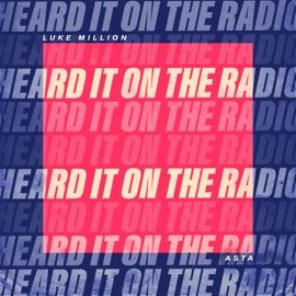 Heard It On The Radio