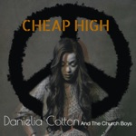 Danielia Cotton and the Church Boys - Cheap High