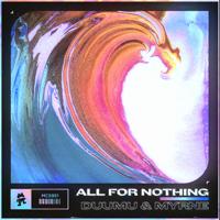 All for Nothing-Duumu & MYRNE