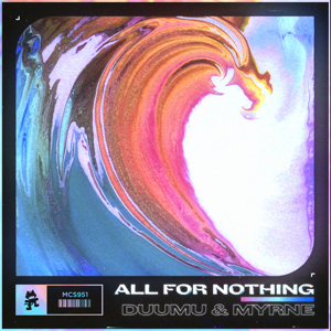 Duumu & MYRNE - All for Nothing