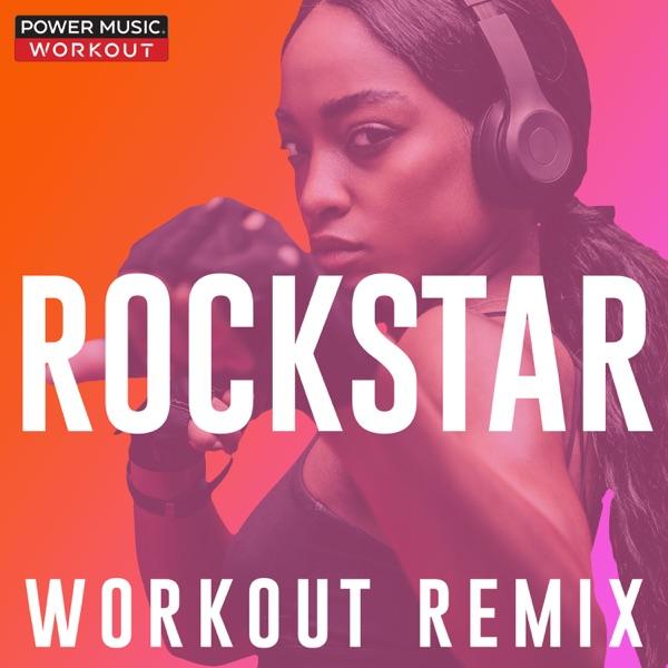 ROCKSTAR (Workout Remix) - Single