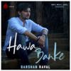 Hawa Banke - Darshan Raval mp3