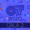OT Gala 2 (Operación Triunfo 2020) - Varios Artistas
