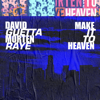 David Guetta & MORTEN - Make It To Heaven (with Raye) [Extended] artwork