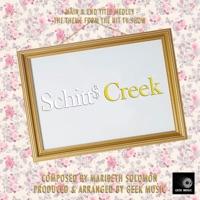 Schitt's Creek (Main and End Title Medley) [Main Theme] - Single