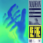 Be Fine - Madeon