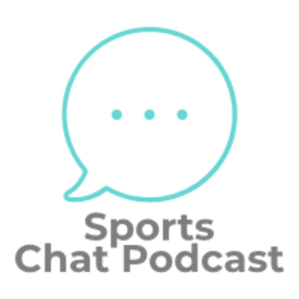 Sports Chat Podcast