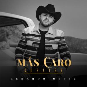 Gerardo Ortíz - Más Caro, Que Ayer