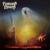 Fuming Mouth - Burning Hand