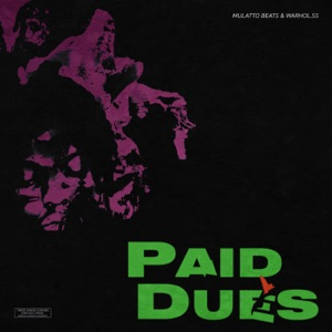Paid Dues (feat. Warhol.Ss) - Single