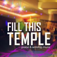 Benny Hinn - Fill This Temple artwork