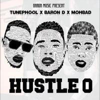 Baron D - Hustle O (feat. MohBad & Tunephool) - Single