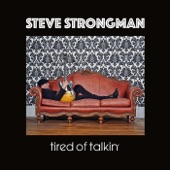 Steve Strongman - Paid My Dues