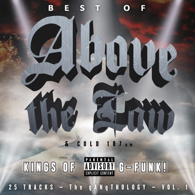 Best of Above the Law & Cold 187, Vol. 1 - Above the law