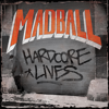 Madball - Hardcore Lives artwork