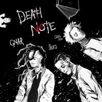 Death Note - GNAR - LIL SKIES - CRAIG XEN