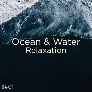 Ocean Sounds & Ocean Waves For Sleep - !!#01 Ocean & Water Relaxation