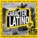 Varios Artistas - Carácter Latino 25 Aniversario