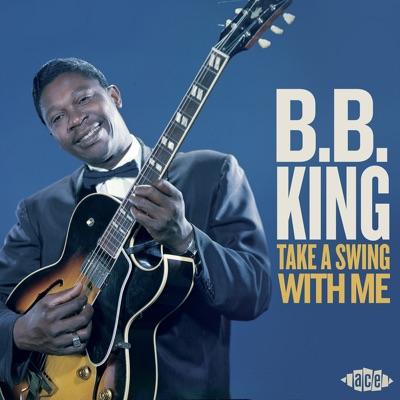 Take a Swing With Me - B.B. King