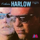 Orquesta Harlow - Tu Tu Ratan