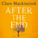 Clare Mackintosh - After the End