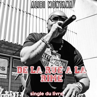 De la rue à la rime - Single - Alibi Montana