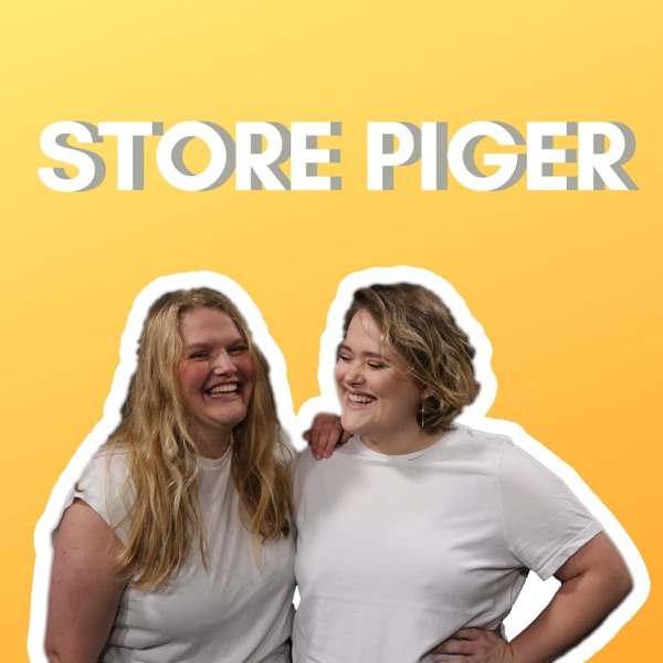 Store Piger Podcast
