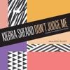 Don't Judge Me (Country Club Martini Crew Remix) [feat. Missy Elliott] - Single